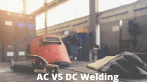 AC VS DC WELDING