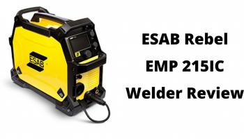ESAB Rebel EMP 215IC Welder Review