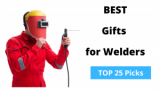Gift Ideas for Welder In Your Life