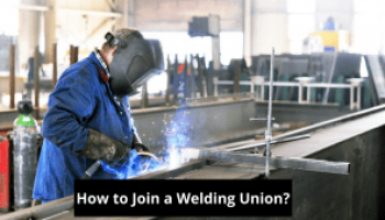 How to Join a Welding Union?