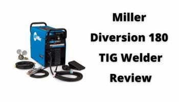 Miller Diversion 180 TIG Welder Review