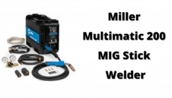 Miller Multimatic 200 MIG Stick Welder